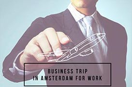 Business Trip - In Amsterdam for work