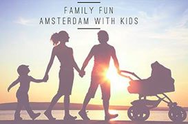 Family Fun - Amsterdam with kids