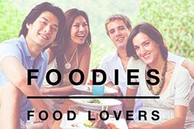 Foodies - Food Lovers