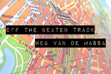 Off the beaten track - Weg van de massa